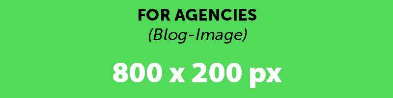 For Agencies – Blog Beitrag