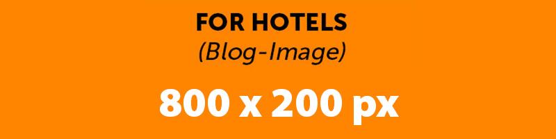 For Hotels – Blog Beitrag
